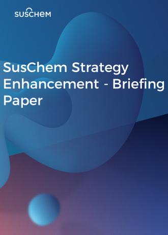 SusChem Strategy Enhancement Briefing Paper